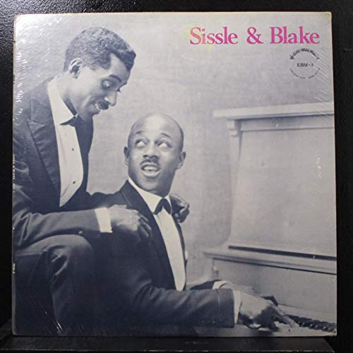 Sissle & Blake Early Rare Recordings Vol. 1