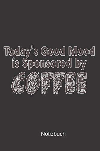 Notizbuch: Kaffee für den Morgen im Büro Notizbuch • A5 • 100 Seiten • Handlich • Kaffee Kult Spruch Tasse / Kaffee Kult Spruch Kaffeklatsch/ großen Kaffee / Milch und Zucker / caffe lover / Barista