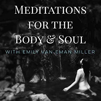 Meditations for the Body & Soul