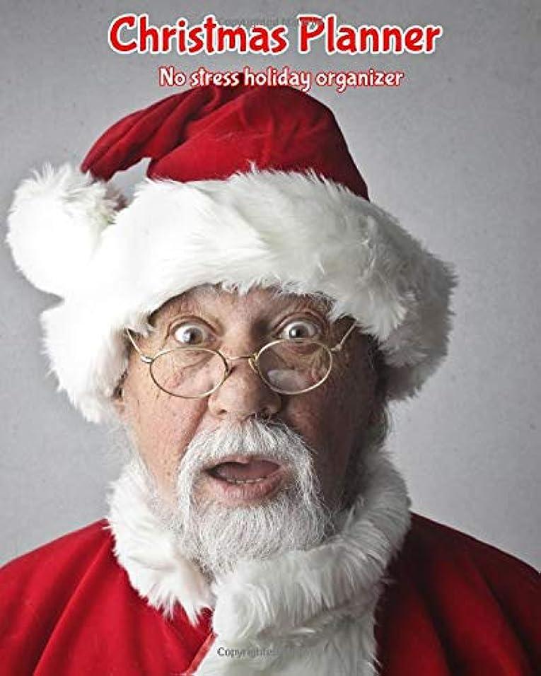 チェリーレイ渇きChristmas Planner: No Stress Holiday Organizer