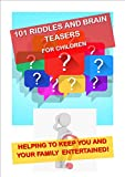 101 Riddles and Brain Teasers for Children (English Edition)