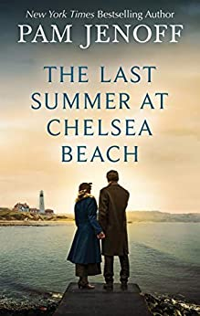 The Last Summer at Chelsea Beach by [Pam Jenoff]