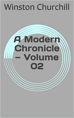 A Modern Chronicle — Volume 02 (English Edition)