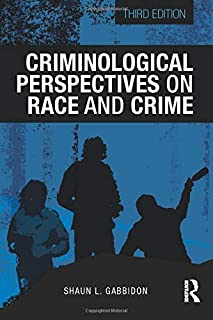 Criminological Perspectives on Race and Crime (Criminology and Justice Studies)