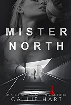 Mister North by [Callie Hart]