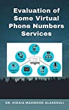 Evaluation of Some Virtual Phone Numbers Services (English Edition)