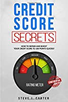 Credit score secrets: How to repair and boost your credit score to 100 points quickly. Proven strategies to fix your credit. 609 credit letter templates included