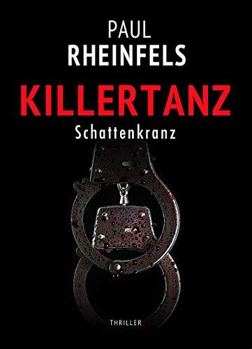 KILLERTANZ Schattenkranz (SOKO Serienkiller 31)