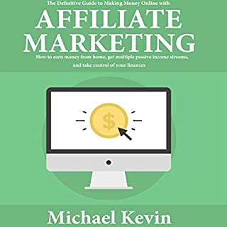 The Definitive Guide to Making Money Online with Affiliate Marketing audiobook cover art