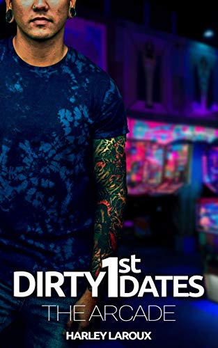 Dirty First Dates: The Arcade: An Erotic Short Story (English Edition)