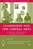 Image of Leadership and the Liberal Arts: Achieving the Promise of a Liberal Education (Jepson Studies in Leadership)