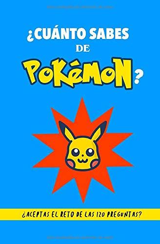 ¿Cuánto sabes de Pokémon?: ¿Aceptas el reto? Libro de Pokémon para fans. Libro de Pokémon en español. Libro de preguntas Pokémon. Regalo para fan de Pokémon. Libro para adolescentes. Quiz Pokémon