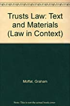 Trust Law: Text & Materials (Law in Context)