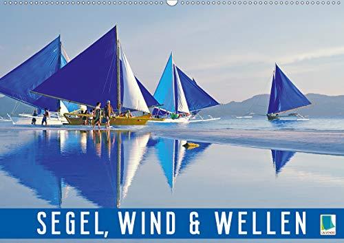 Segel, Wind und Wellen (Wandkalender 2021 DIN A2 quer)