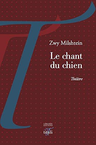 Le chant du chien (Théâtre) (French Edition)