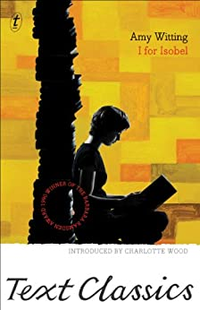 I for Isobel: Text Classics by [Amy Witting, Charlotte Wood]