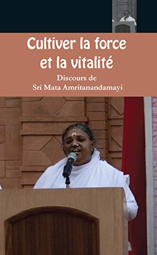 Cultiver la force et la vitalité (French Edition)