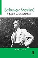 Bohuslav Martinu (Routledge Music Bibliographies)