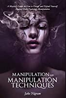 Manipulation and Manipulation Techniques