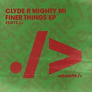 Finer Things EP