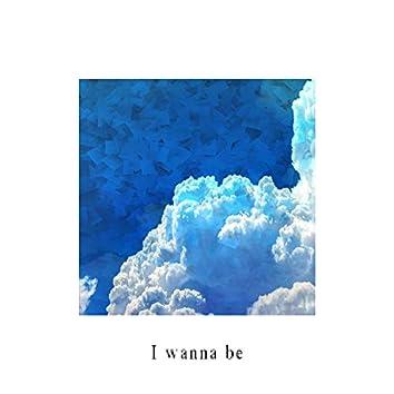 I Wanna Be EP