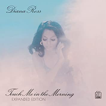 Touch Me In The Morning (Expanded Edition)