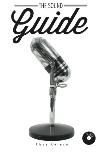 The Sound Guide: A Resource for Audio Non-Professionals