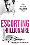 Escorting the Billionaire (The Escort Collection)