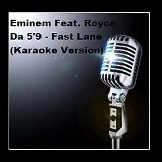 Eminem Feat. Royce Da 5'9 - Fast Lane Version Single