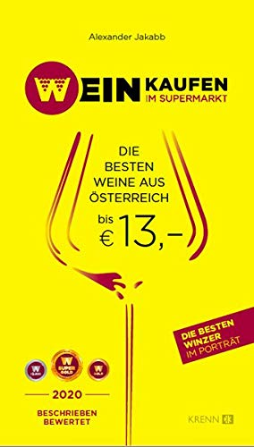 Weinkaufen im Supermarkt 2020: Die besten Weine aus Österreich bis € 13,00