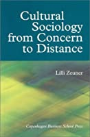 Cultural Sociology from Concern to Distance