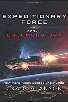 Columbus Day - Book #1 of the Expeditionary Force