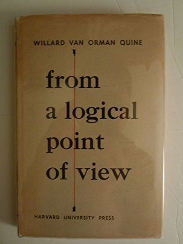 Quine: From A ∗logical Point∗ Of View: Nine Logico –   Philosophical Essays Rev Ed (cloth)