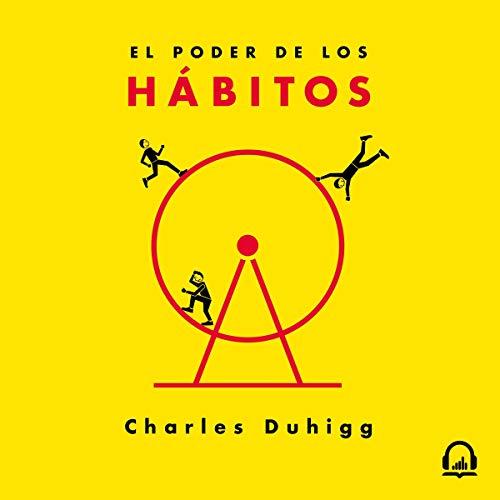 El poder de los hábitos [The Power of Habit] audiobook cover art