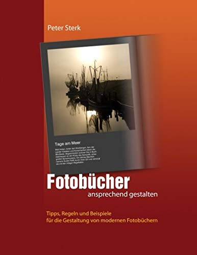 Fotobücher ansprechend gestalten