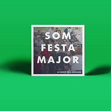 Som Festa Major (feat. Helena Rodriguez, Joel Rovira, Marta Rosell, Clara Olmo, Kelly Isaiah, Vicent Monfà, Arnau Moreno, Joana Cebolla, Pau Gairí & Bernat Clota)
