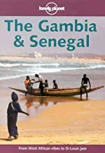 Lonely Planet the Gambia & Senegal (Lonely Planet the Gambia and Senegal, 1st ed) (Lonely Planet the Big Trip: Your Ultimate Guide to Gap Years & Overseas Adventures)