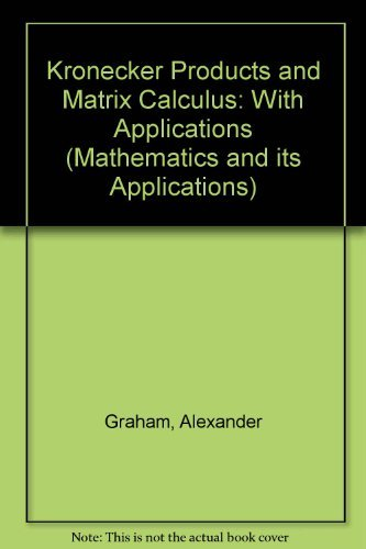 Kronecker products and matrix calculus: With applications (Ellis Horwood series in mathematics and its applications)