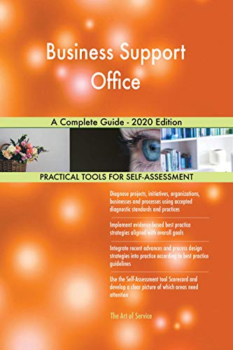 Business Support Office A Complete Guide - 2020 Edition (English Edition)