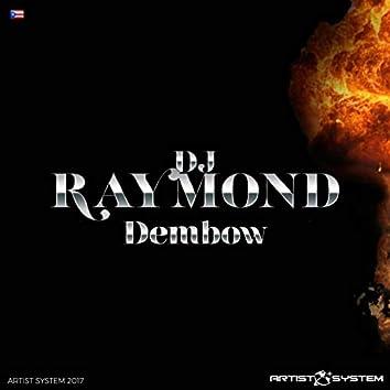 Dj Raymond Presenta Dembow