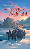 The Lords Of Midnight: Volume 1 (Chronicles of Midnight)