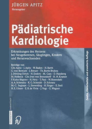 Pädiatrische Kardiologie: Erkrankungen des Herzens bei Neugeborenen, Säuglingen, Kindern und Heranwachsenden