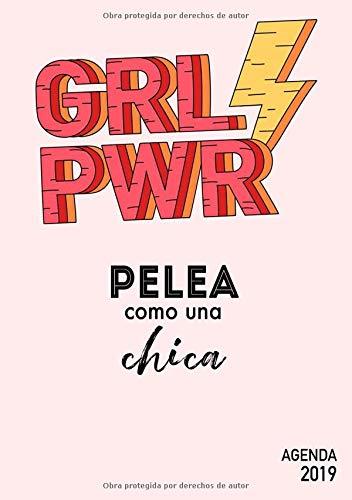 Agenda 2019 GRL PWR - Pelea comouna chica: Agenda anual 2019, A5, Semana Vista, Organizador, 12 Meses, Español, Diseño Grafico Creativo (rosado amarillo rojo)