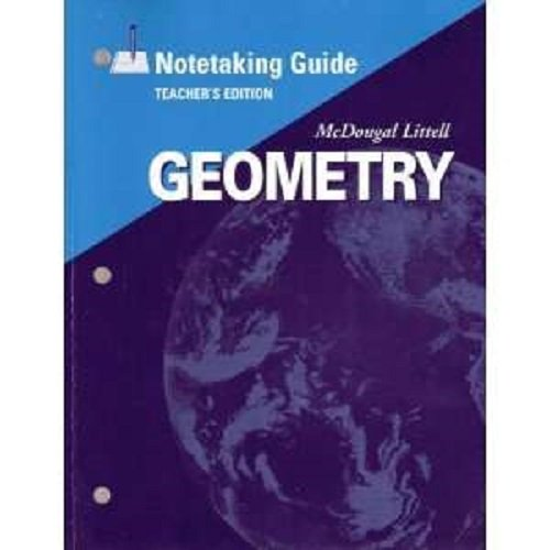McDougal Littell High School Math: Notetaking Guide Teachers Edition Geometry