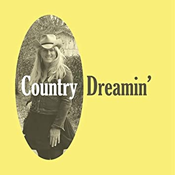Country Dreamin'
