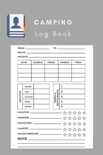 Camping Log Book: Camping Log Book - Keep Track of All Your Fun Adventures on the Road