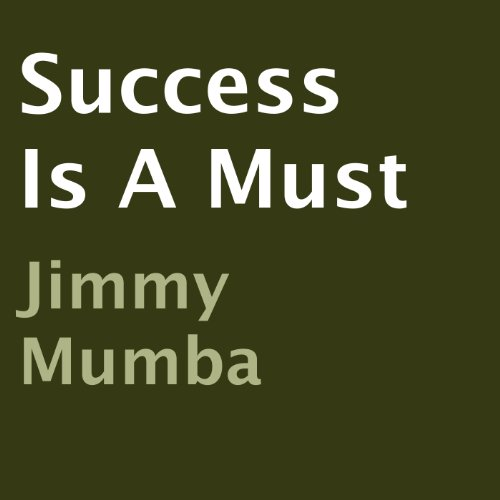 Success Is a Must audiobook cover art