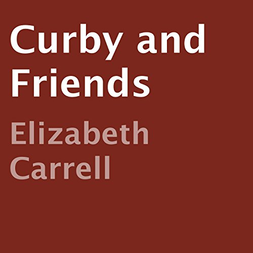 Curby and Friends audiobook cover art