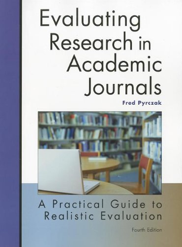 Evaluating Research in Academic Journals: A Practical Guide to Realistic Evaluation, 4th Edition
