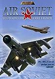 Air Soviet-Les Avions de la Guerre Froide